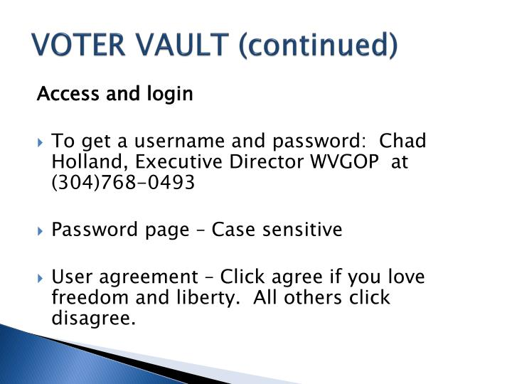 VOTER VAULT (continued)