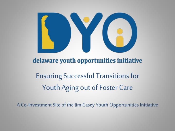 ensuring successful transitions for youth aging out of foster care n.