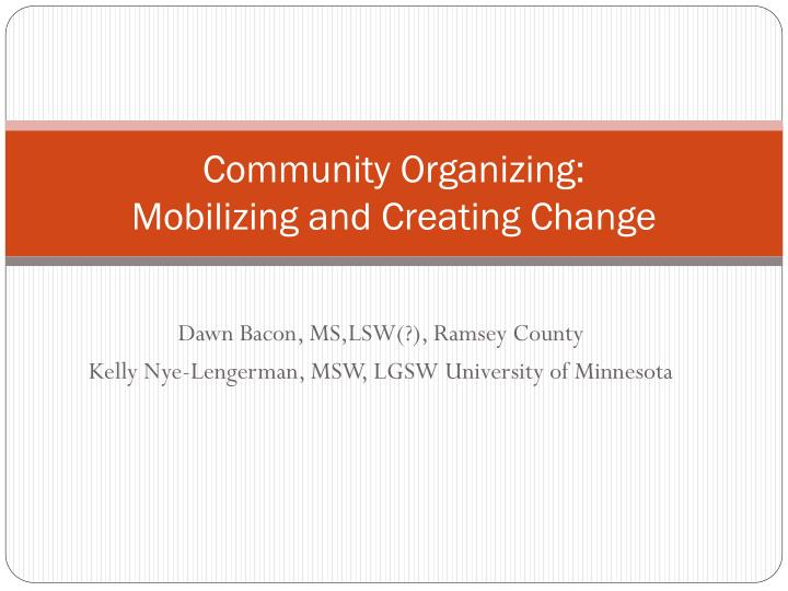 community organizing mobilizing and creating change n.