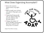 what does organizing accomplish