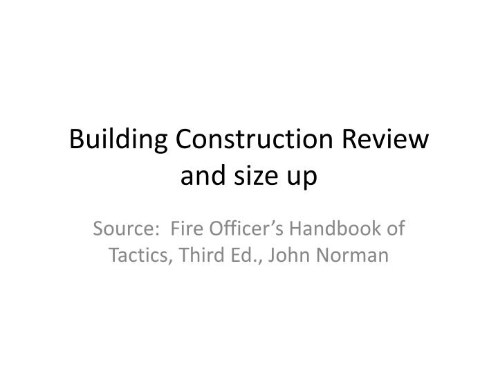 building construction review and size up n.