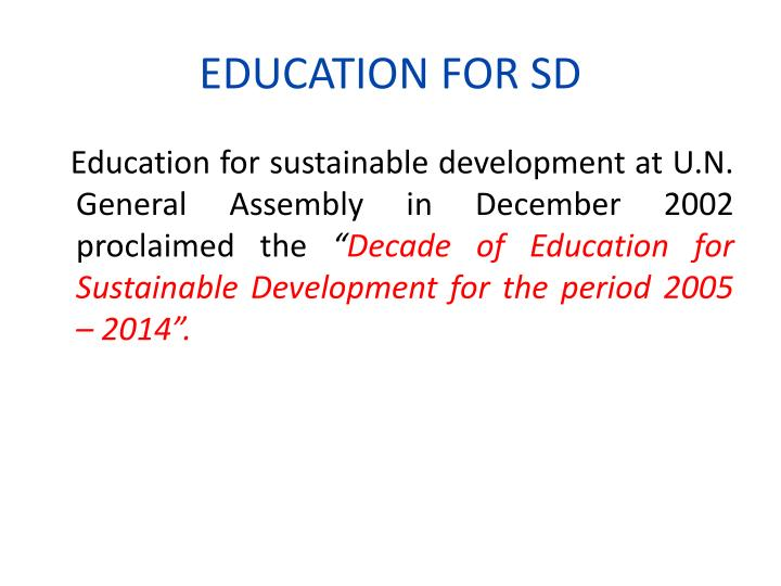 EDUCATION FOR SD