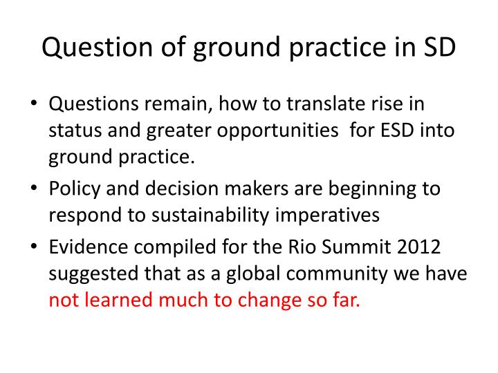 Question of ground practice in SD