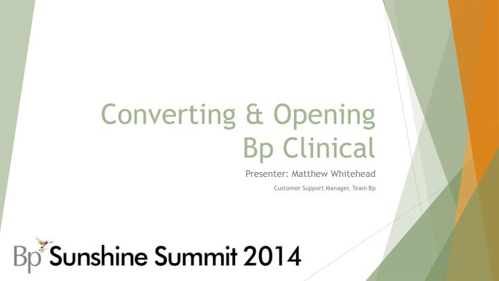 converting opening bp clinical n.