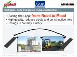 intelligent fully integrated road construction