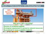 world s 1 st plant using up to 100 recycling asphalt