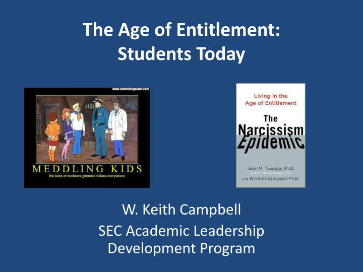 the age of entitlement students today n.