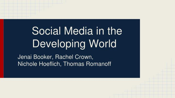 social media in the developing world n.