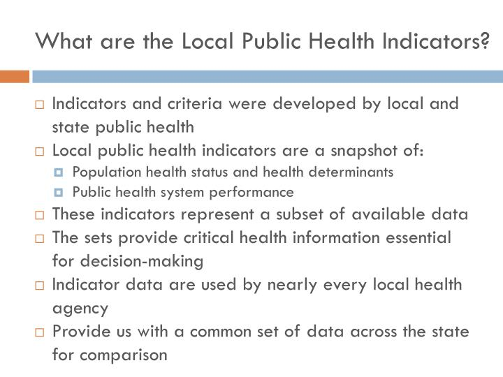 What are the local public health indicators