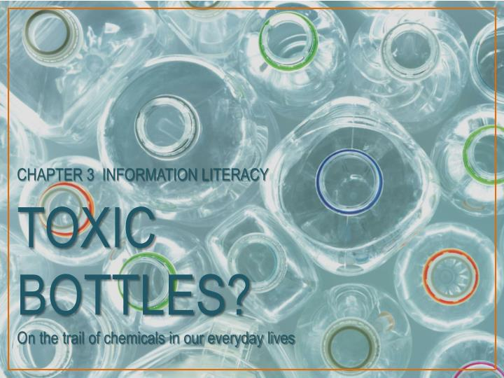 toxic bottles on the trail of chemicals in our everyday lives n.