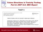 future directions in toxicity testing part a 2007 u s nrc report