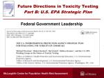 future directions in toxicity testing part b u s epa strategic plan