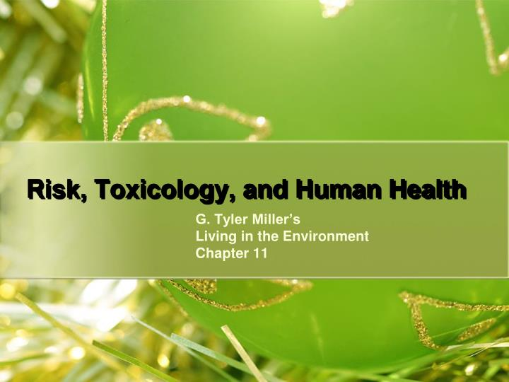 risk toxicology and human health n.