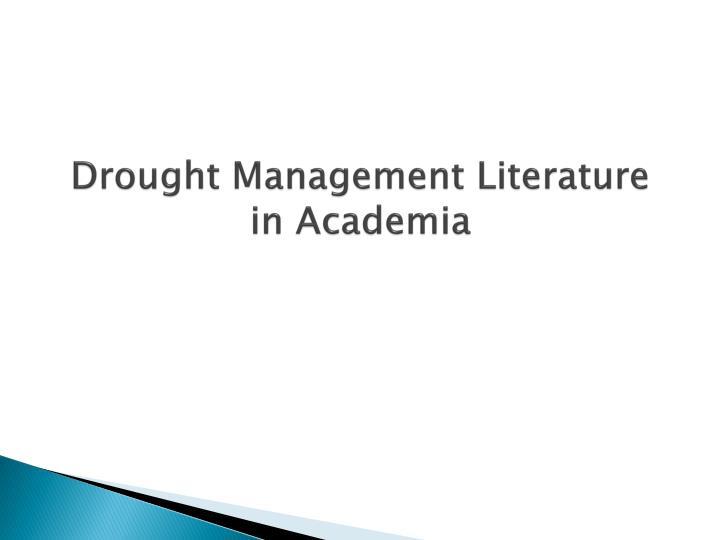 Drought Management Literature