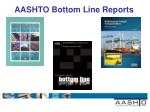 aashto bottom line reports