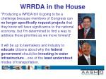wrrda in the house