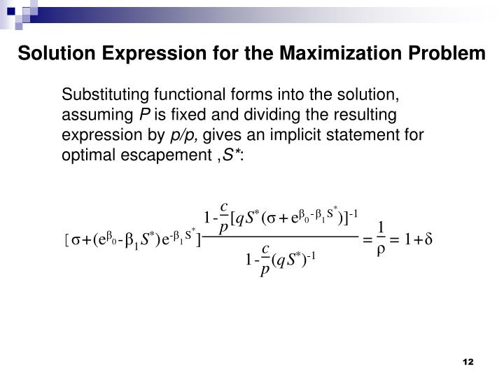 Solution Expression for the Maximization Problem