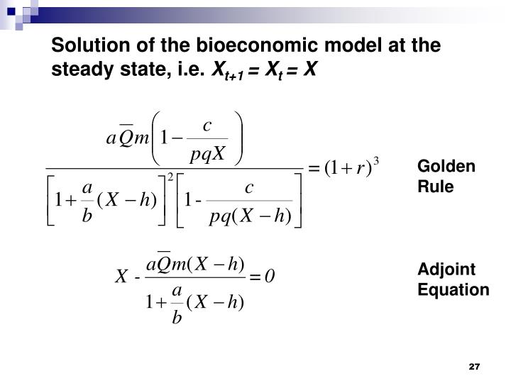 Solution of the bioeconomic model at the steady state, i.e.