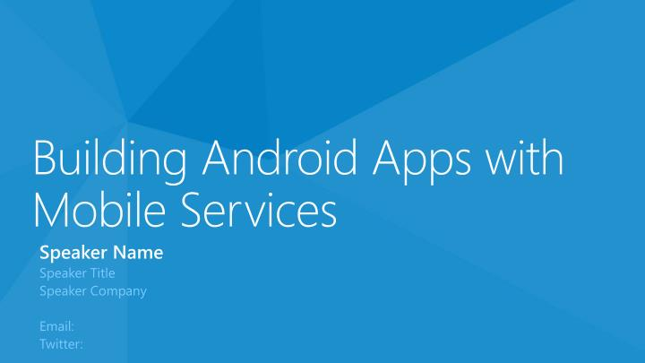 building android apps with mobile services n.
