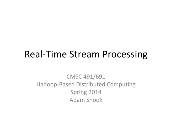 real time stream processing n.