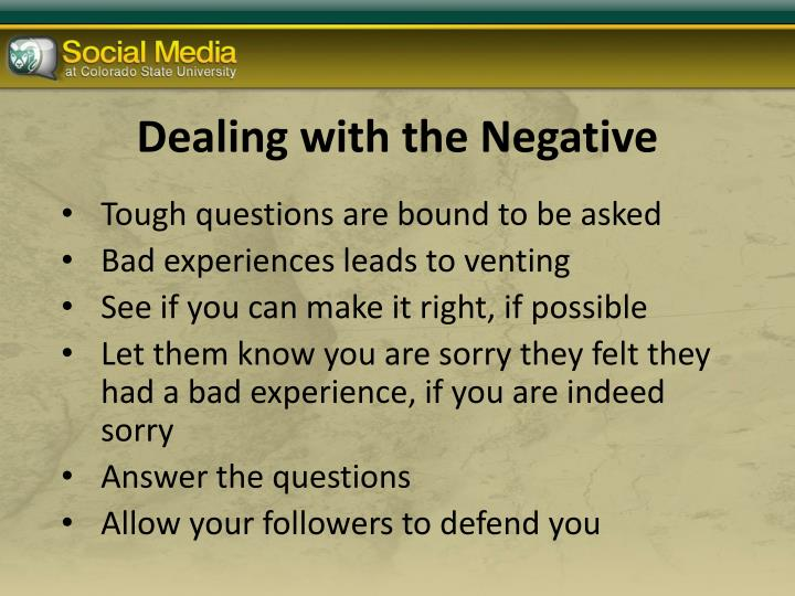 Dealing with the Negative