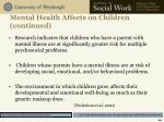 mental health affects on children continued