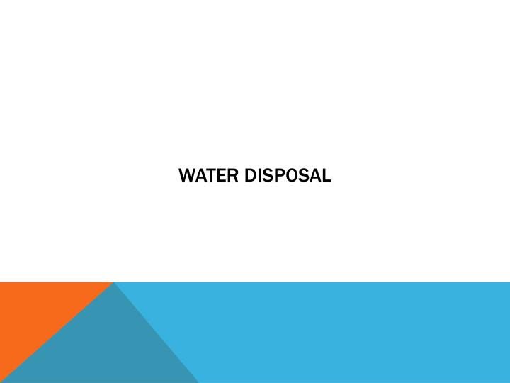 Water disposal