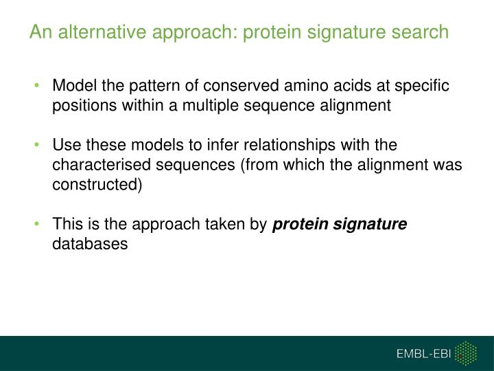 An alternative approach: protein signature search