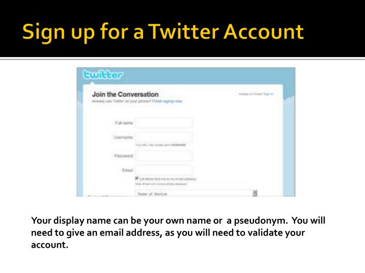 Sign up for a Twitter Account