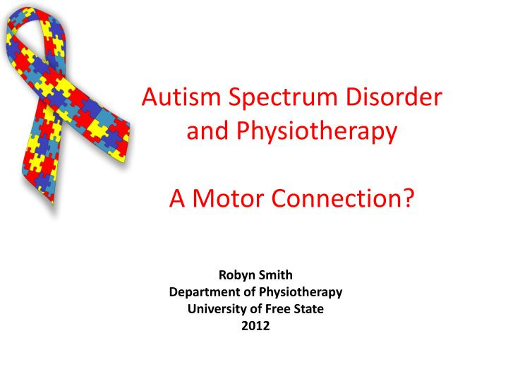 autism spectrum disorder and physiotherapy a motor connection n.