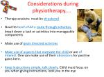 considerations during physiotherapy1