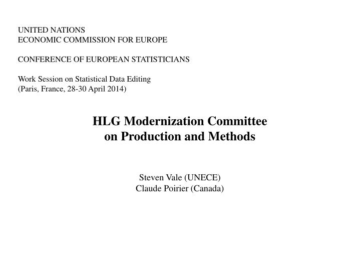 hlg modernization committee on production and methods steven vale unece claude poirier canada n.