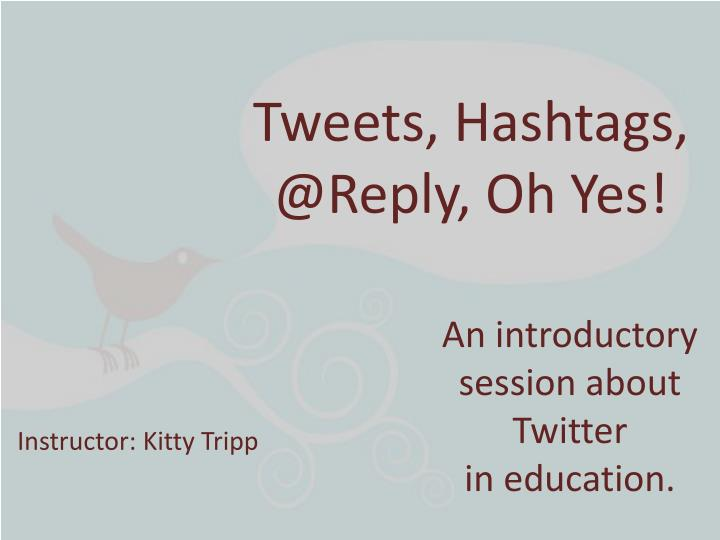 tweets hashtags @reply oh yes n.