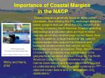 importance of coastal margins in the nacp