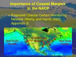 importance of coastal margins in the nacp1