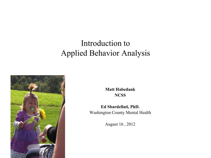 introduction to applied behavior analysis n.