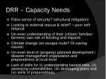 drr capacity needs