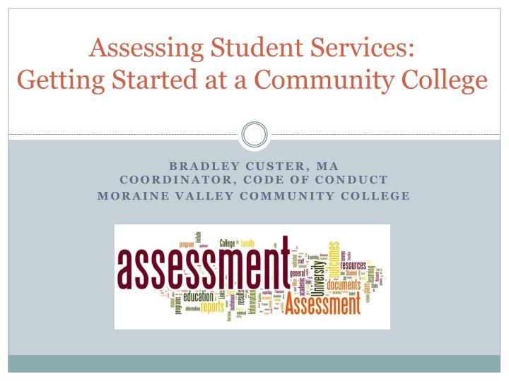 assessing student services getting started at a community college n.