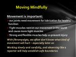 moving mindfully