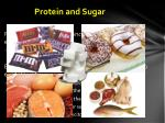 protein and sugar