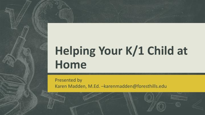 helping your k 1 child at home n.