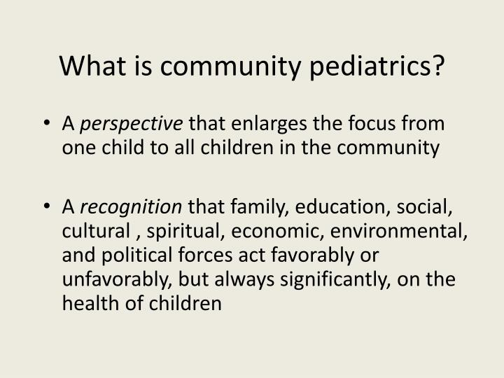 What is community pediatrics