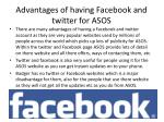 advantages of having facebook and twitter for asos