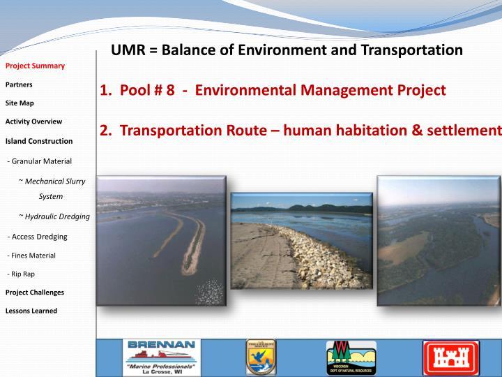 UMR = Balance of Environment and Transportation