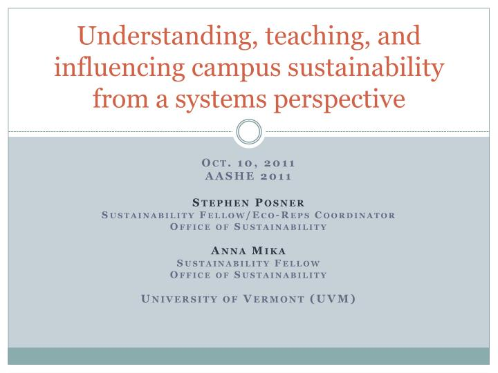 understanding teaching and influencing campus sustainability from a systems perspective n.