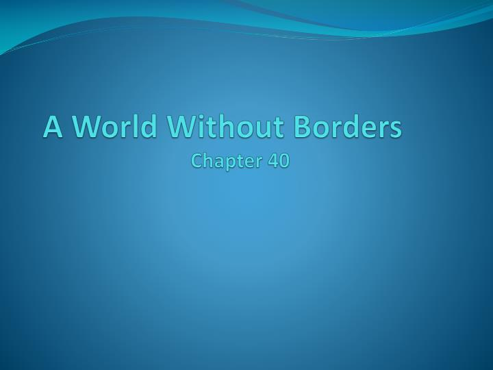 a world without borders chapter 40 n.