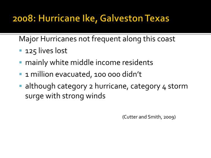 2008: Hurricane Ike, Galveston Texas