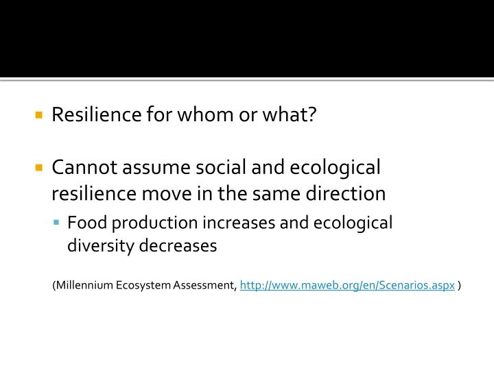 Resilience for whom or what?