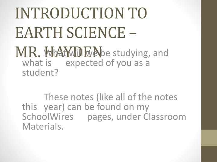 introduction to earth science mr hayden n.