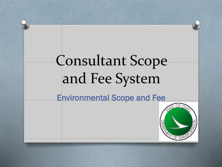 consultant scope and fee system n.